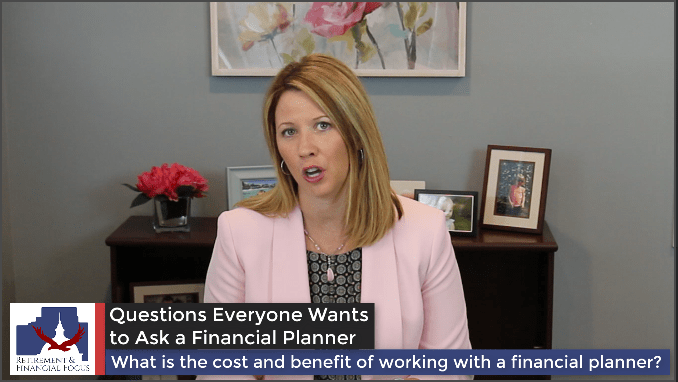 The Cost and Benefit of a Financial Planner